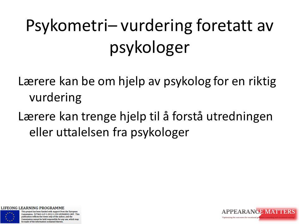 Psykometri– vurdering foretatt av psykologer