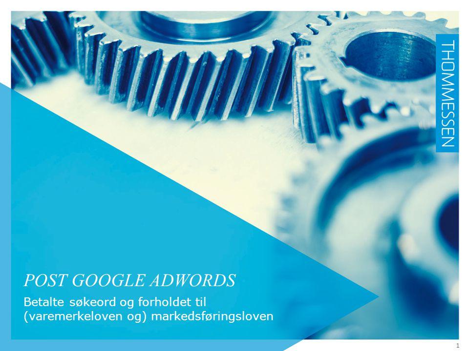 Post Google AdWords Betalte søkeord og forholdet til (varemerkeloven og) markedsføringsloven