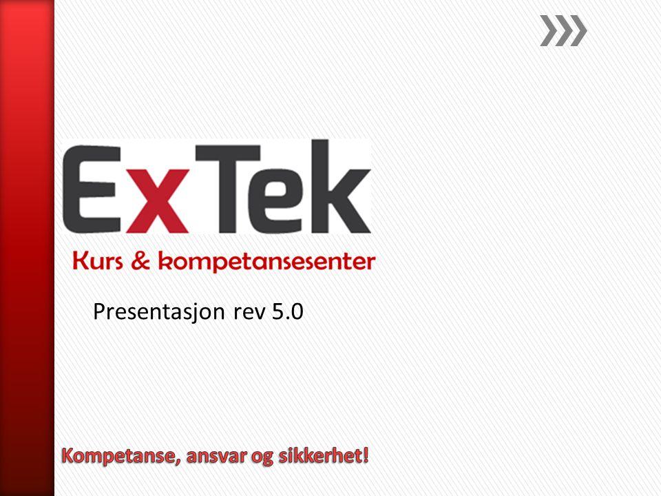 Presentasjon rev 5.0 Kompetanse, ansvar og sikkerhet!