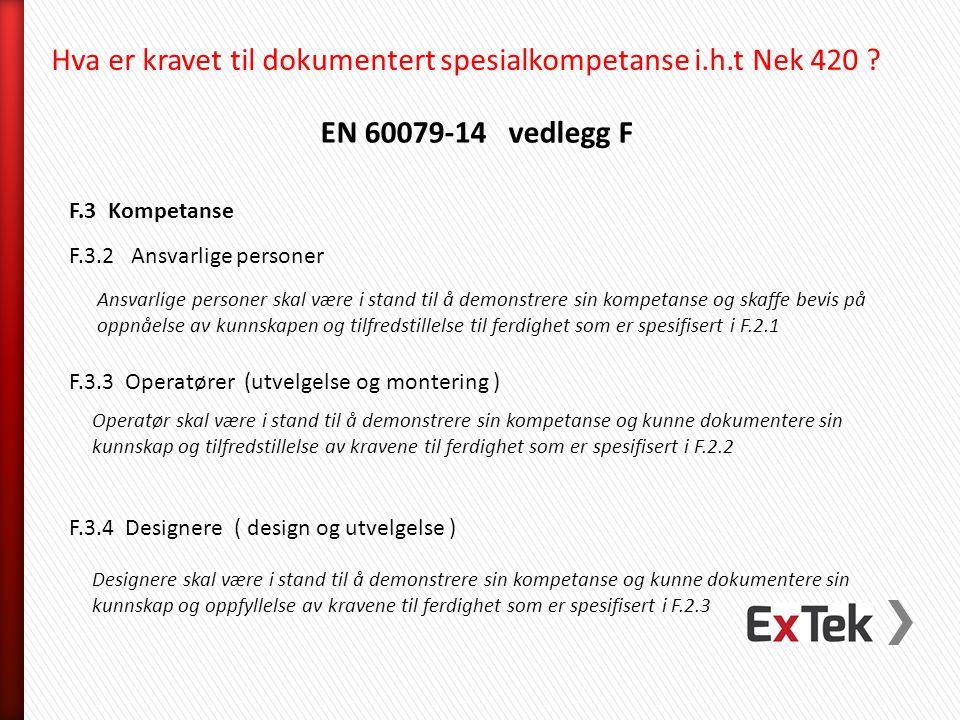 Hva er kravet til dokumentert spesialkompetanse i.h.t Nek 420