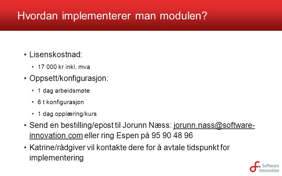 Hvordan implementerer man modulen