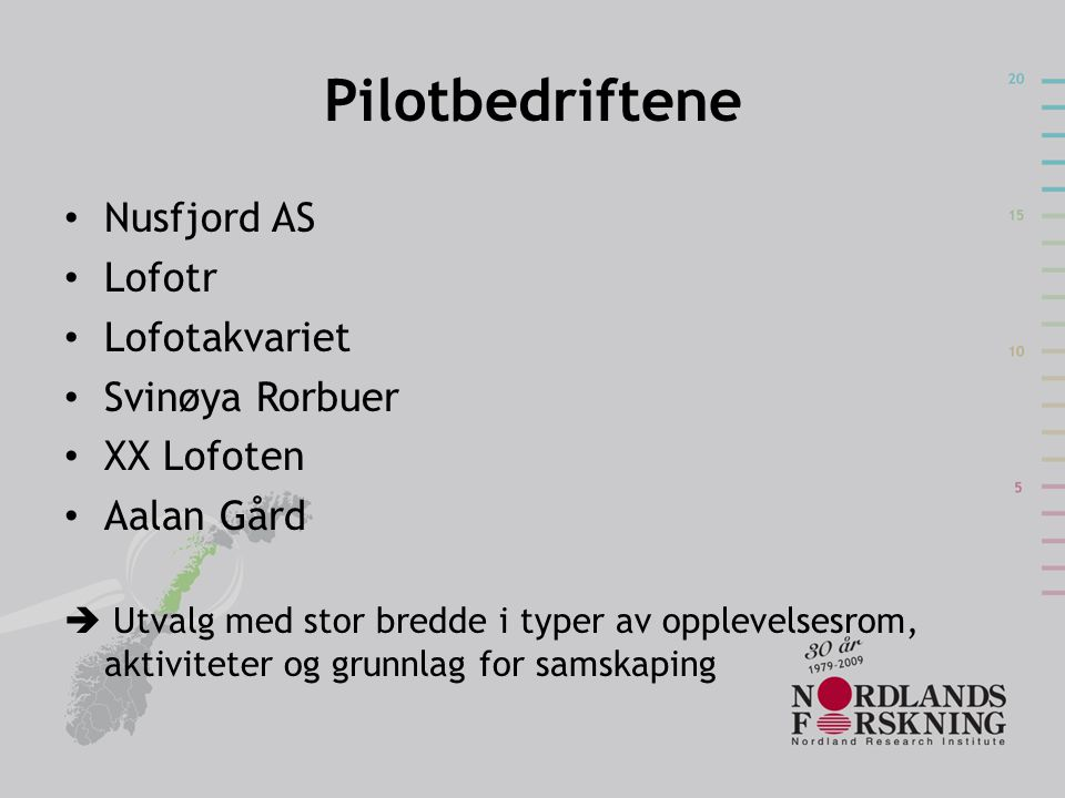 Pilotbedriftene Nusfjord AS Lofotr Lofotakvariet Svinøya Rorbuer