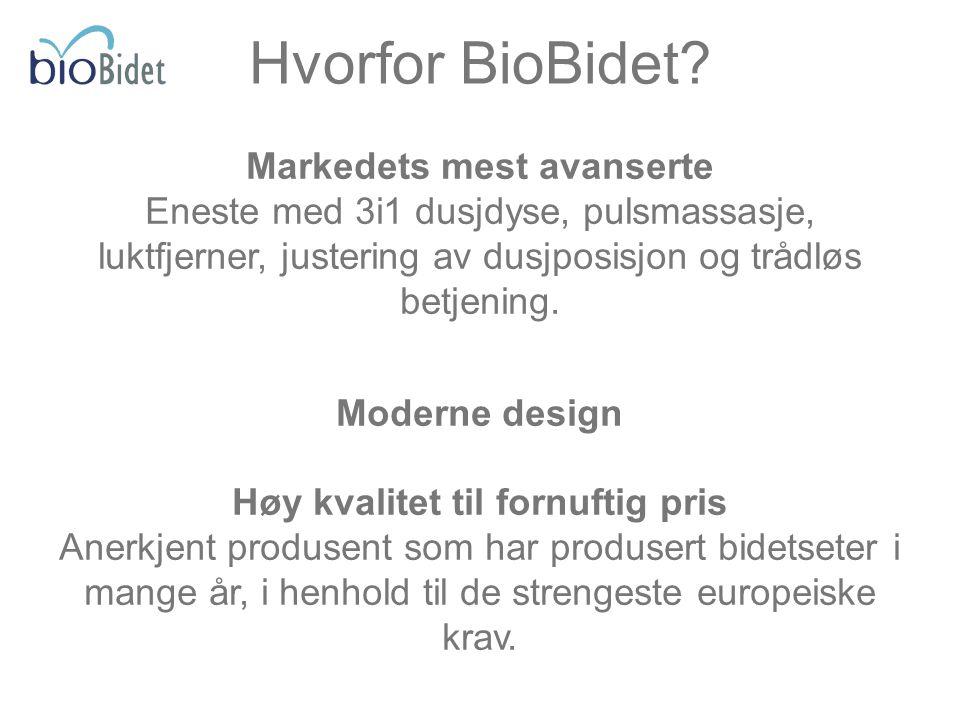 Markedets mest avanserte Høy kvalitet til fornuftig pris