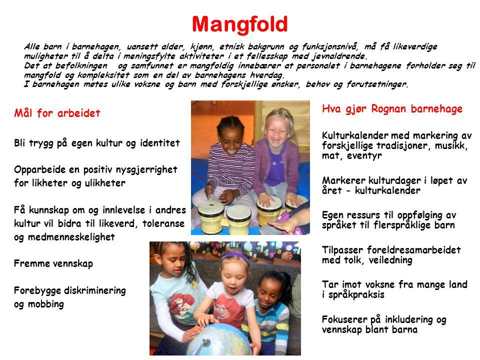 Mangfold Hva gjør Rognan barnehage Mål for arbeidet