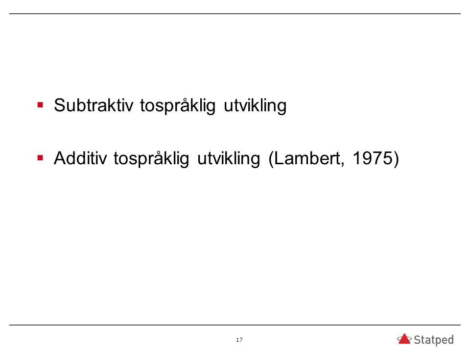 Subtraktiv tospråklig utvikling