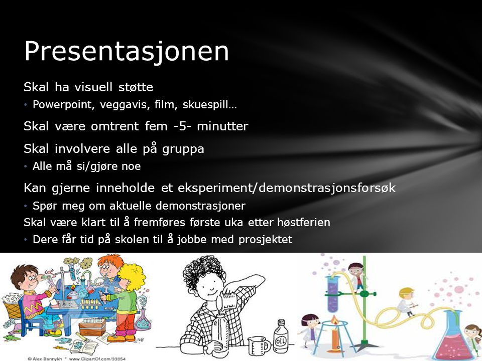 Presentasjonen Skal ha visuell støtte