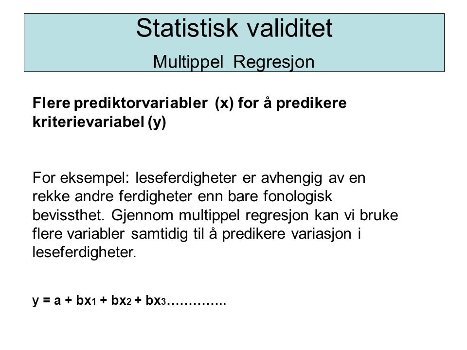 Statistisk validitet Multippel Regresjon