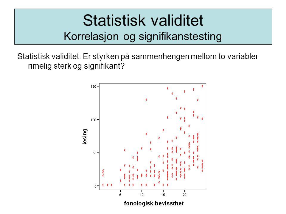 Statistisk validitet Korrelasjon og signifikanstesting