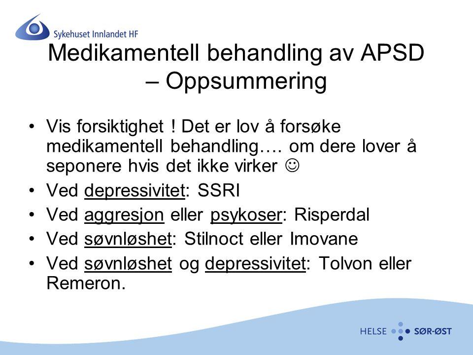 Medikamentell behandling av APSD – Oppsummering