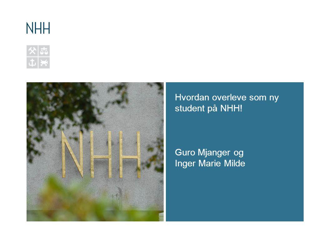 Hvordan overleve som ny student på NHH