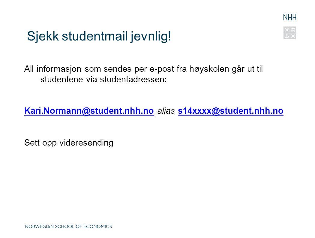 Sjekk studentmail jevnlig!