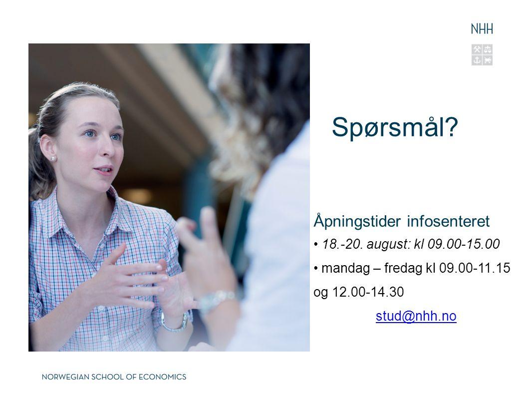 Spørsmål Åpningstider infosenteret 18.-20. august: kl 09.00-15.00