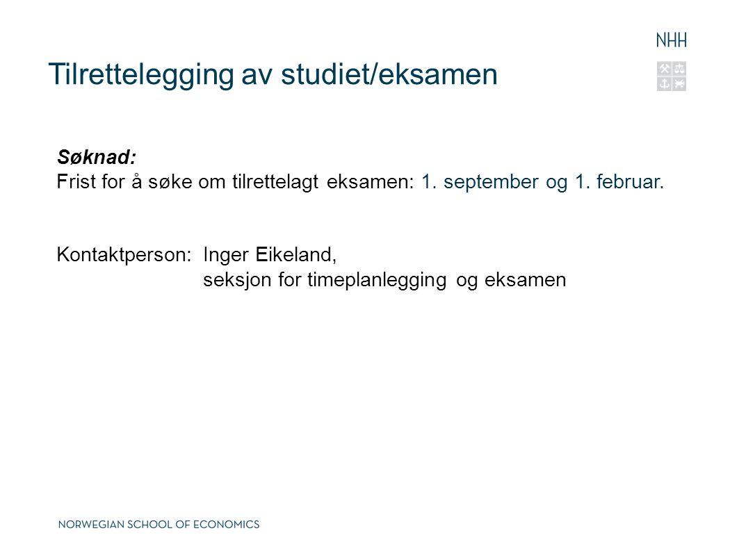 Tilrettelegging av studiet/eksamen