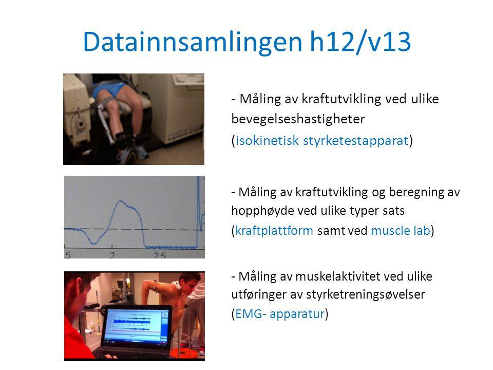 Datainnsamlingen h12/v13 - Måling av kraftutvikling ved ulike bevegelseshastigheter. (isokinetisk styrketestapparat)