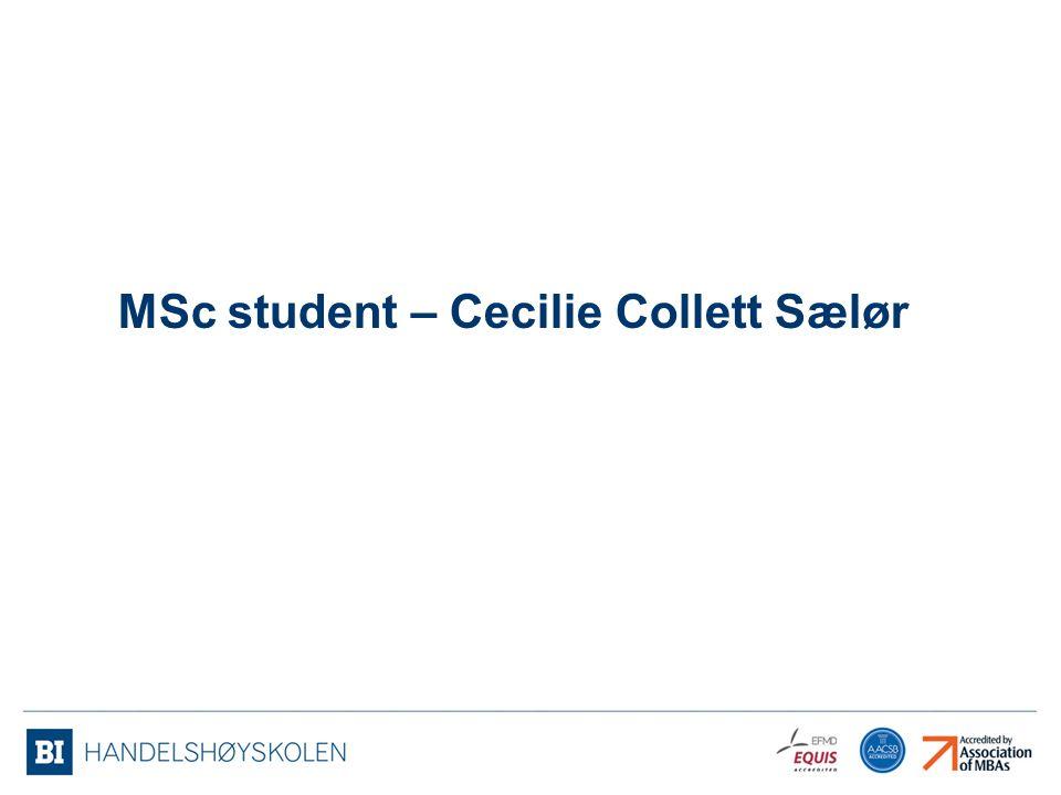 MSc student – Cecilie Collett Sælør