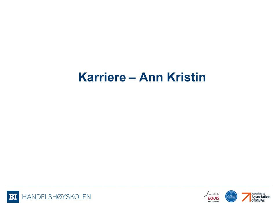 Karriere – Ann Kristin
