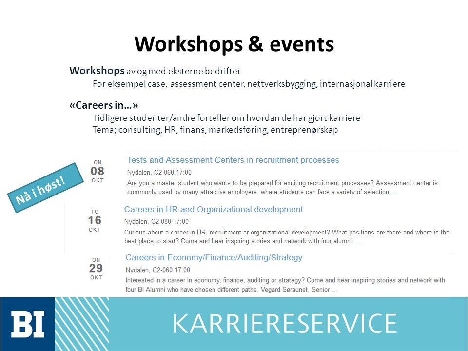 Workshops & events Nå i høst! Workshops av og med eksterne bedrifter
