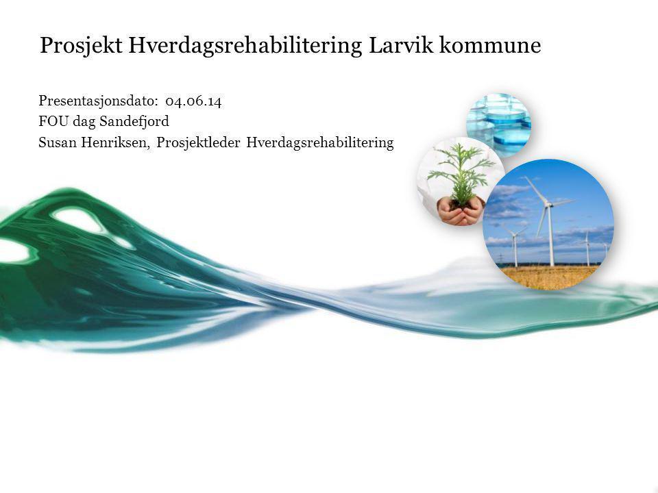 Prosjekt Hverdagsrehabilitering Larvik kommune