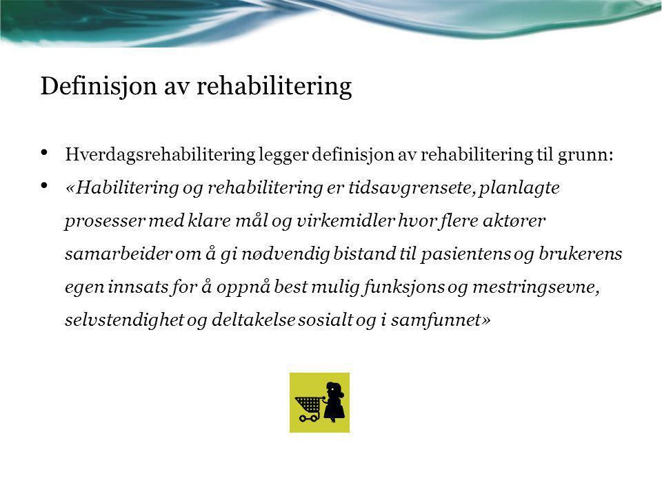 Definisjon av rehabilitering