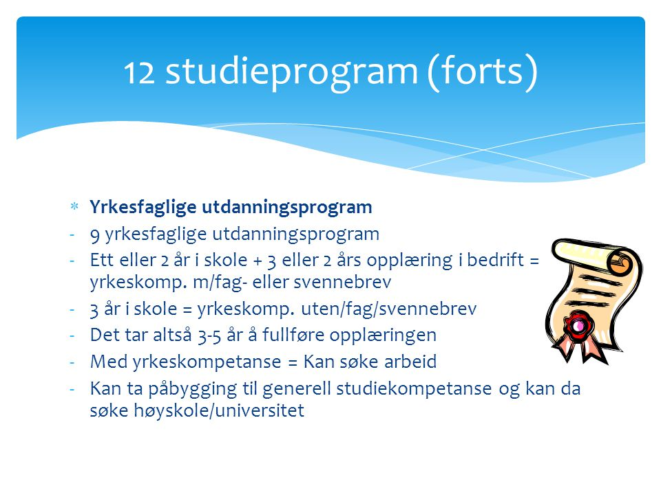 12 studieprogram (forts)