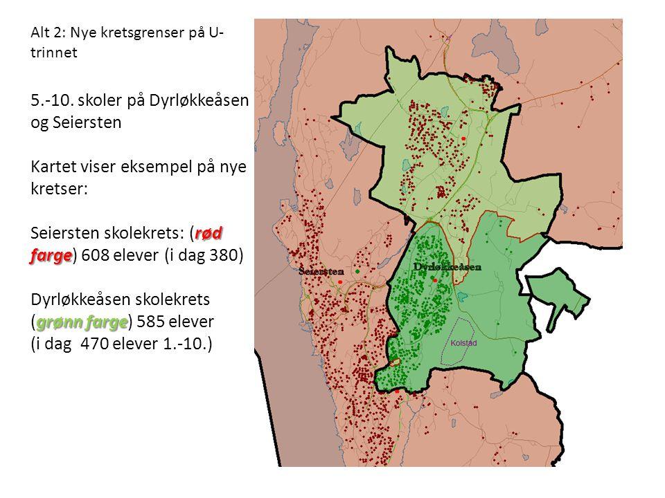 5.-10. skoler på Dyrløkkeåsen og Seiersten