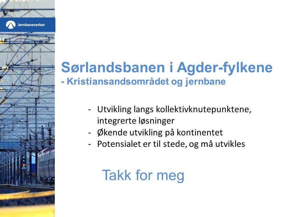 Sørlandsbanen i Agder-fylkene - Kristiansandsområdet og jernbane