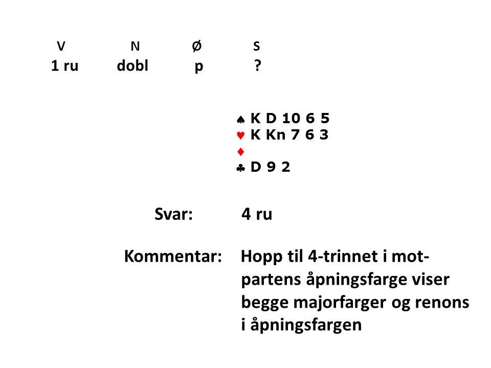 Kommentar: Hopp til 4-trinnet i mot- partens åpningsfarge viser