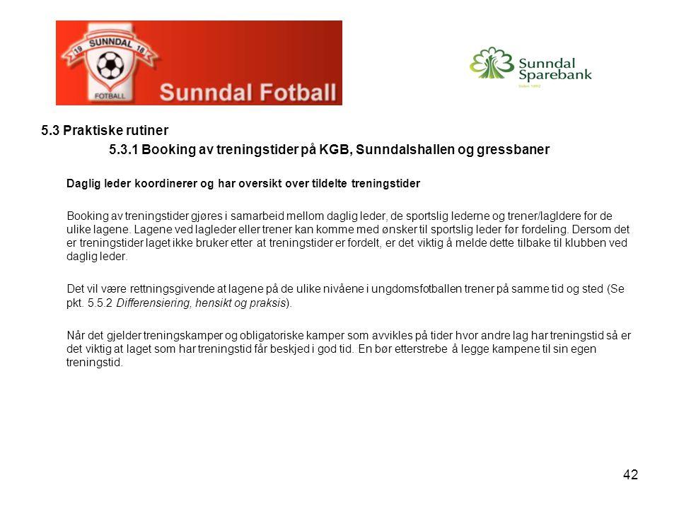 5.3.1 Booking av treningstider på KGB, Sunndalshallen og gressbaner