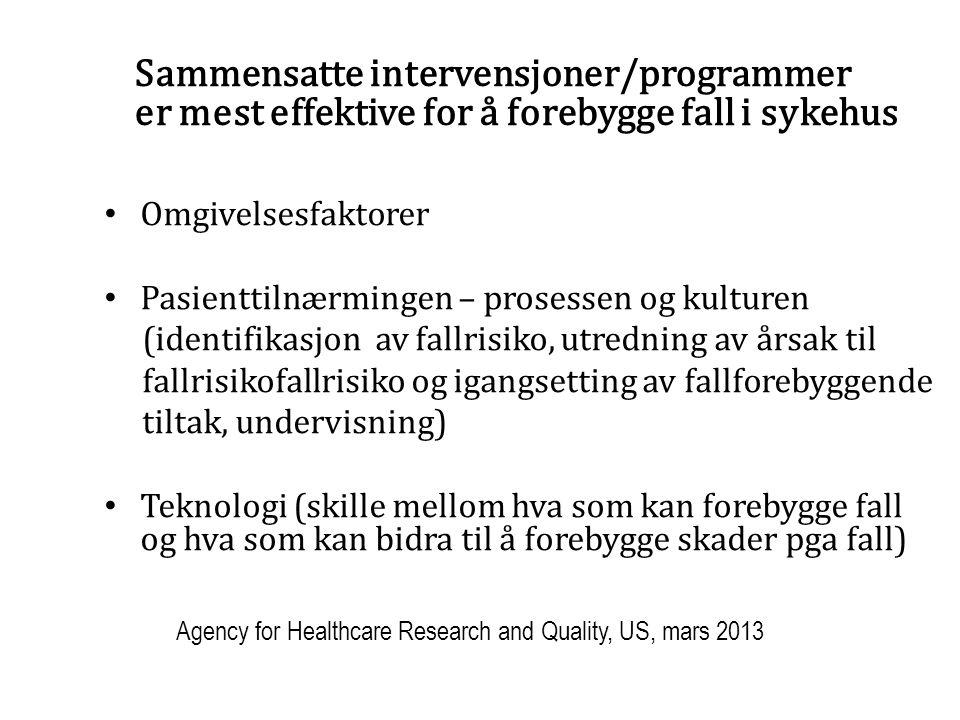Sammensatte intervensjoner/programmer er mest effektive for å forebygge fall i sykehus