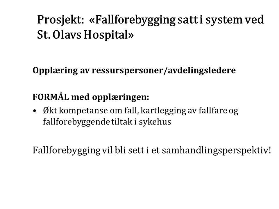 Prosjekt: «Fallforebygging satt i system ved St. Olavs Hospital»