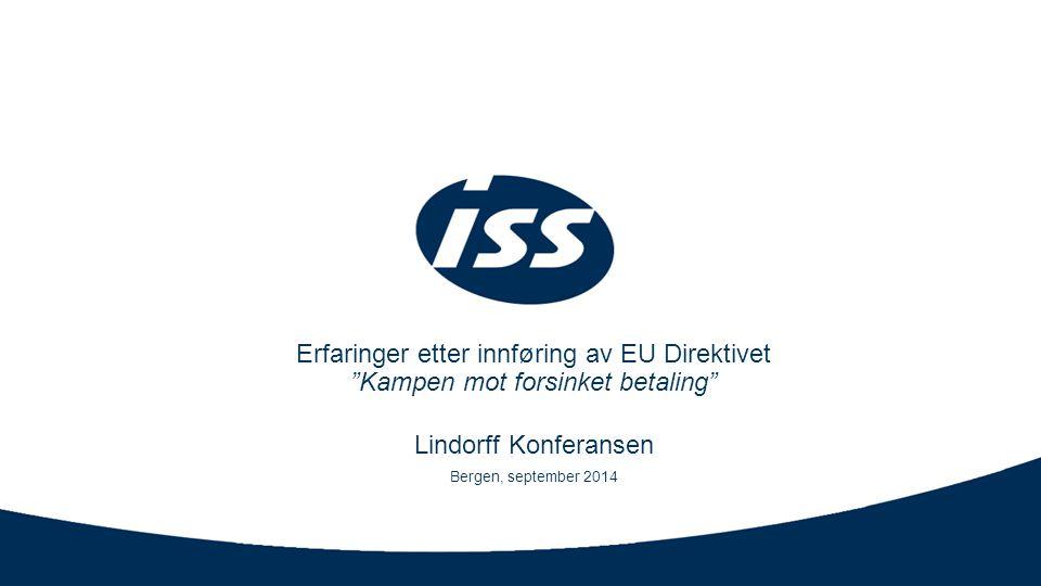 Erfaringer etter innføring av EU Direktivet Kampen mot forsinket betaling