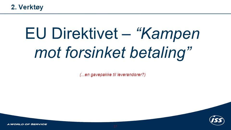 EU Direktivet – Kampen mot forsinket betaling