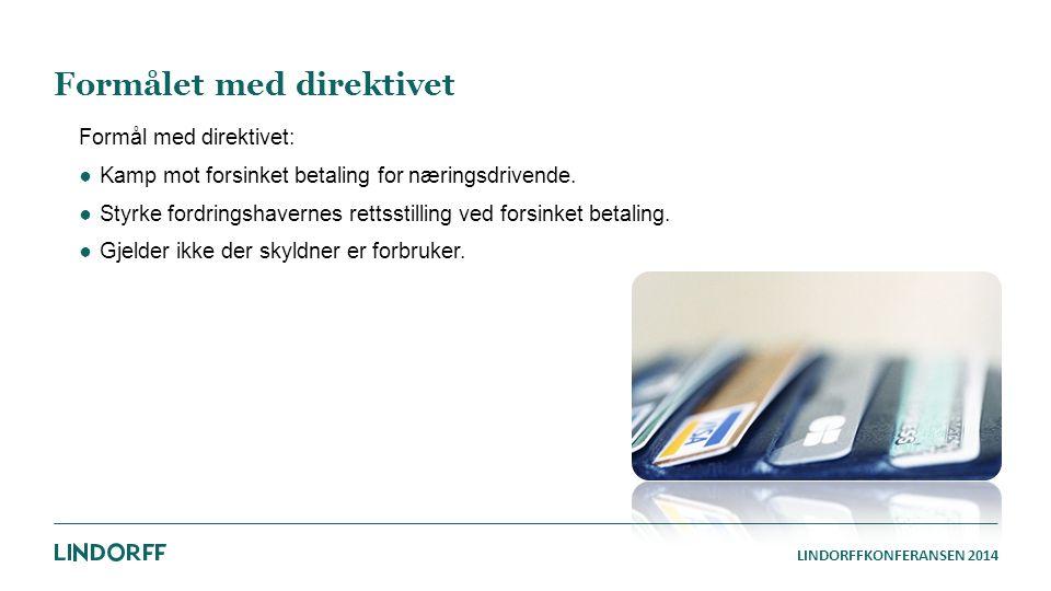 Formålet med direktivet
