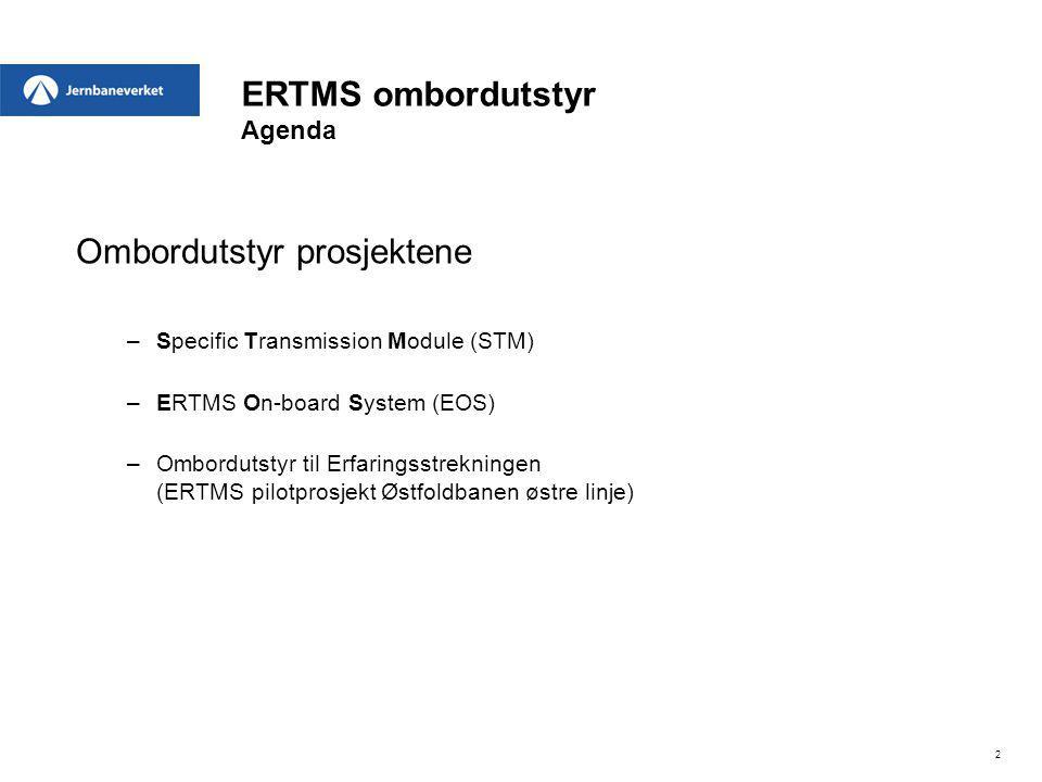 ERTMS ombordutstyr Agenda