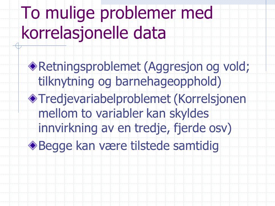 To mulige problemer med korrelasjonelle data