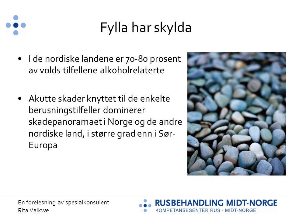 Fylla har skylda I de nordiske landene er 70-80 prosent av volds tilfellene alkoholrelaterte.
