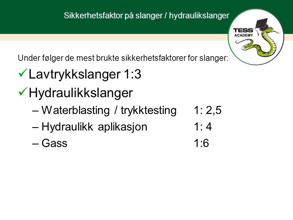 Sikkerhetsfaktor på slanger / hydraulikslanger