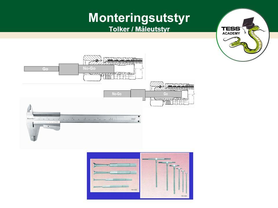 Monteringsutstyr Tolker / Måleutstyr