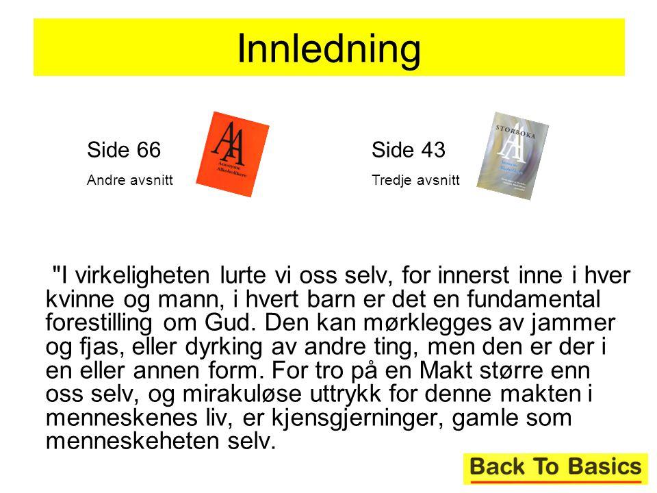 Innledning Side 66. Andre avsnitt. Side 43. Tredje avsnitt.