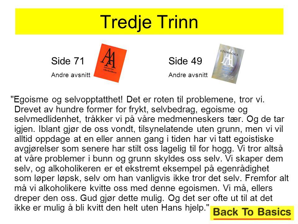 Tredje Trinn Side 71. Andre avsnitt. Side 49. Andre avsnitt.