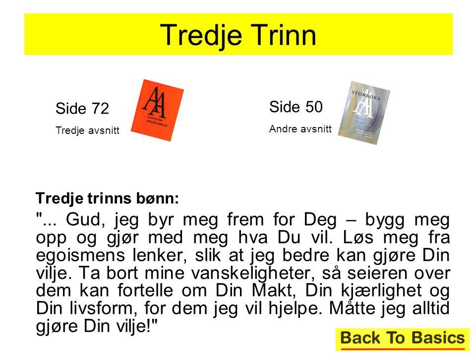Tredje Trinn Side 50 Side 72 Tredje trinns bønn: