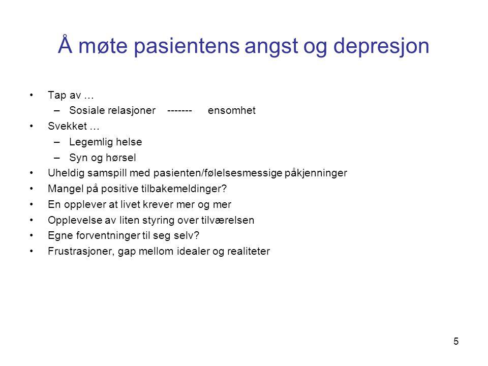 Å møte pasientens angst og depresjon