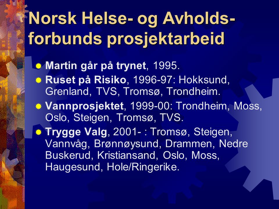 Norsk Helse- og Avholds-forbunds prosjektarbeid