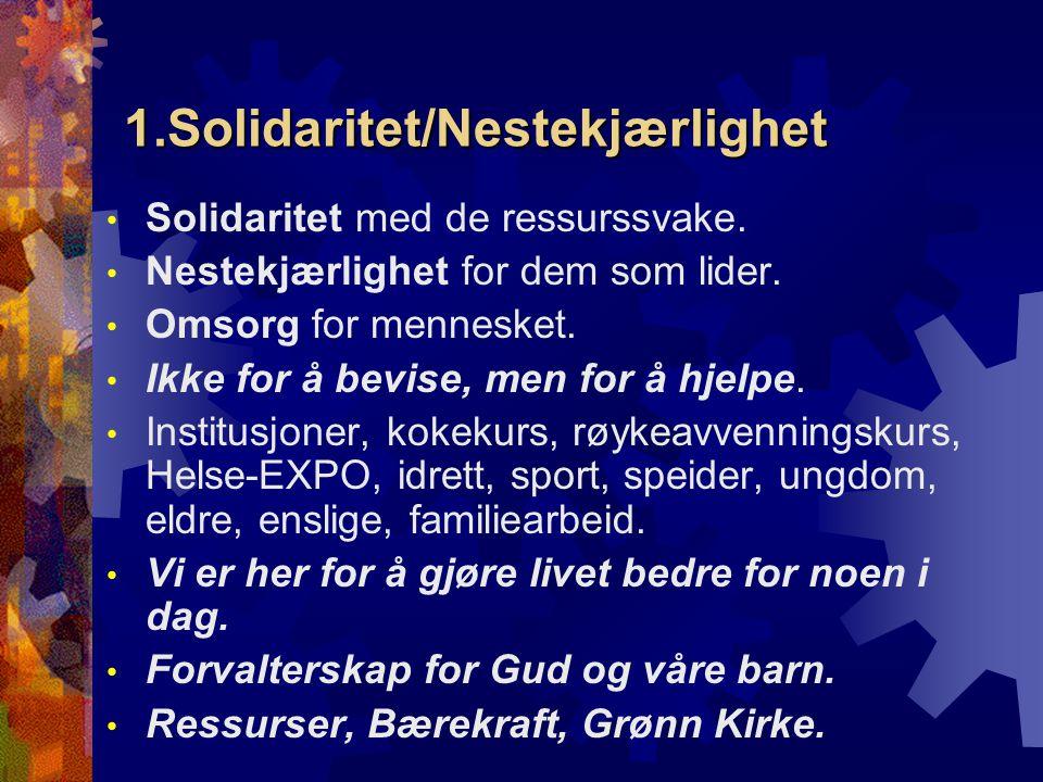 1.Solidaritet/Nestekjærlighet