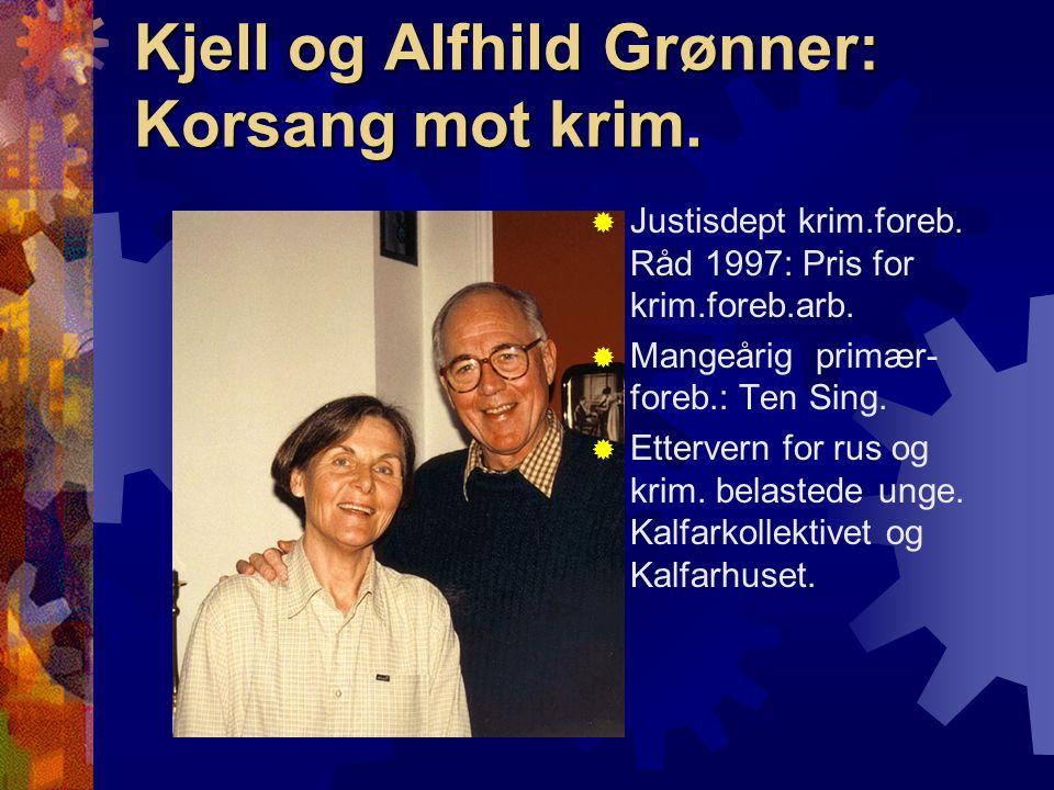 Kjell og Alfhild Grønner: Korsang mot krim.