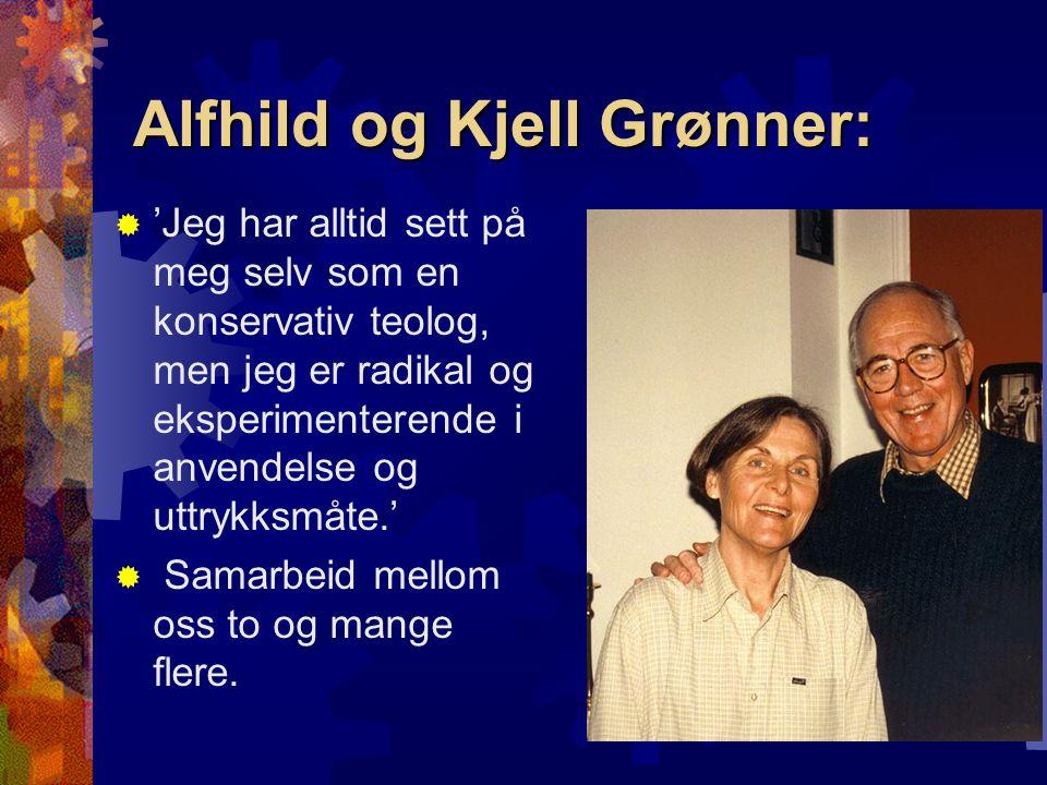 Alfhild og Kjell Grønner: