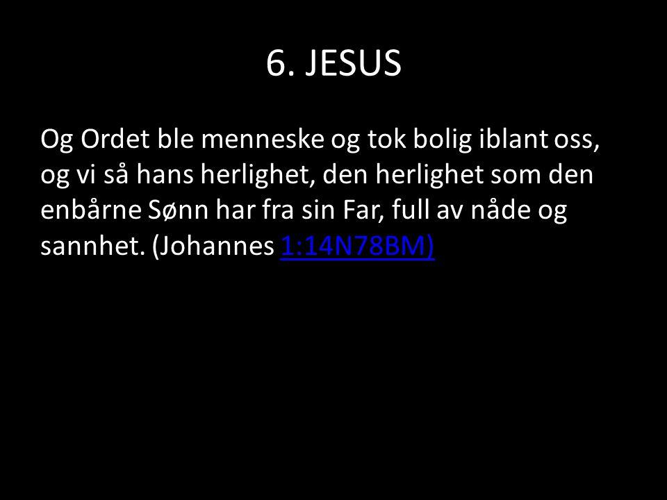 6. JESUS