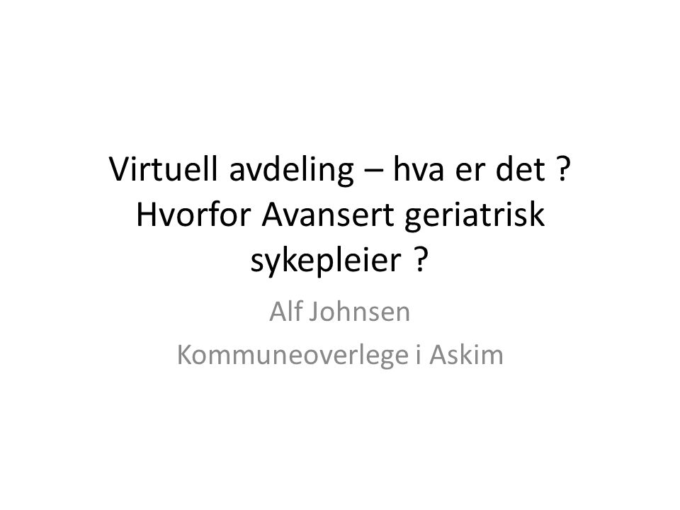 Alf Johnsen Kommuneoverlege i Askim