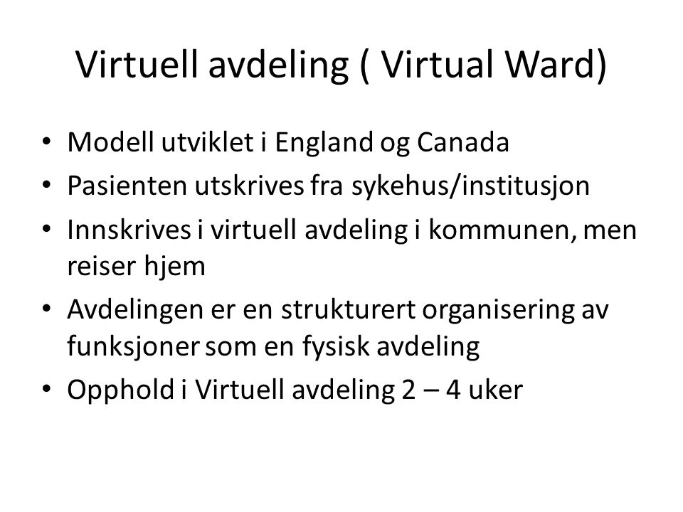 Virtuell avdeling ( Virtual Ward)