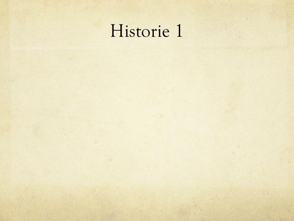 Historie 1